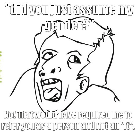I'll be the ass to assume - meme
