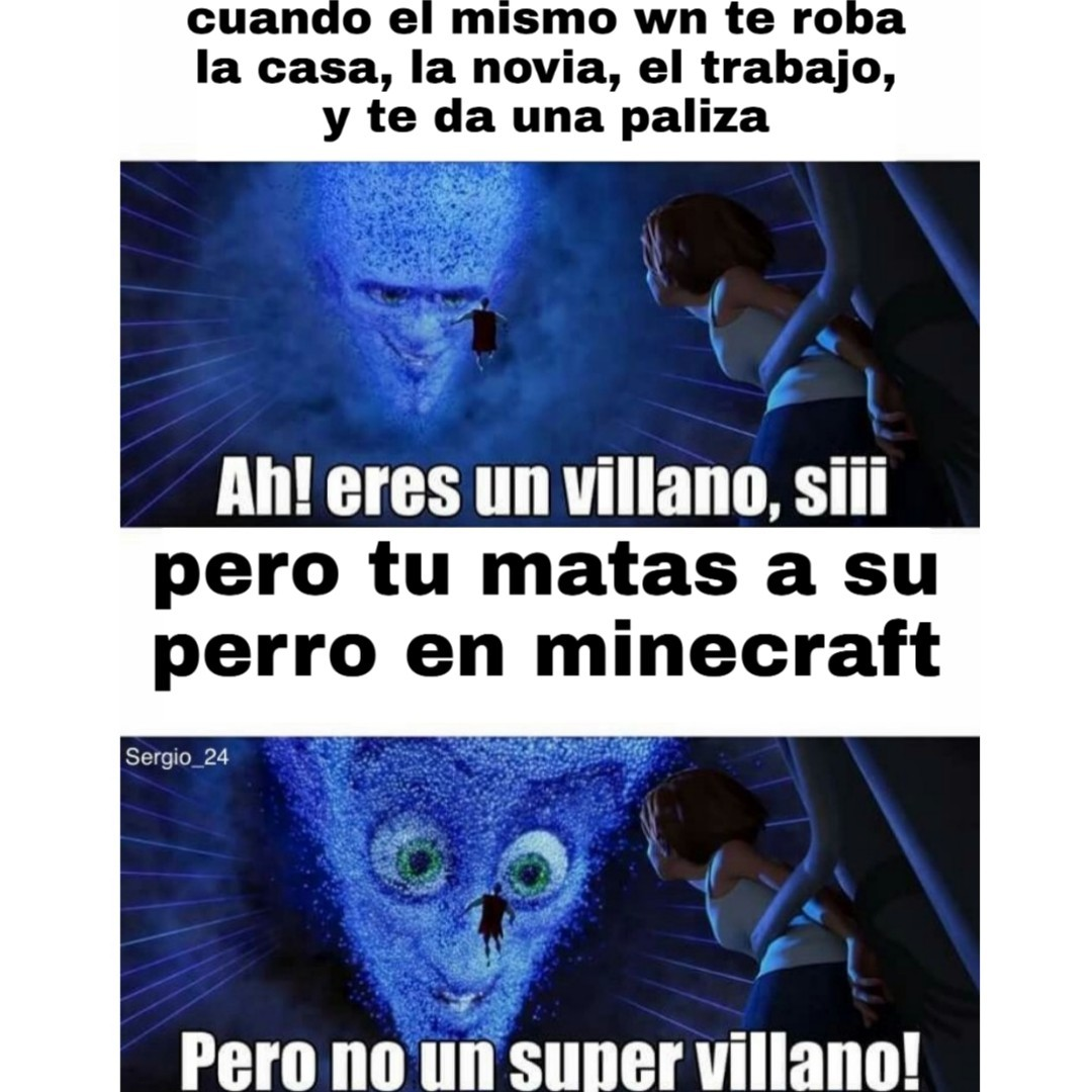 Es un autentico supervillano - meme