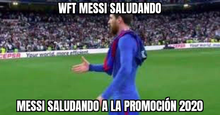 Wft, Messi saludando - meme