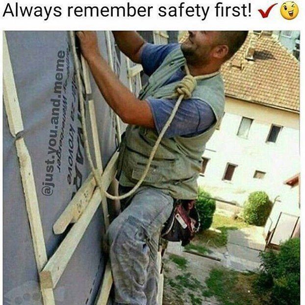 My favorite type of safety - meme