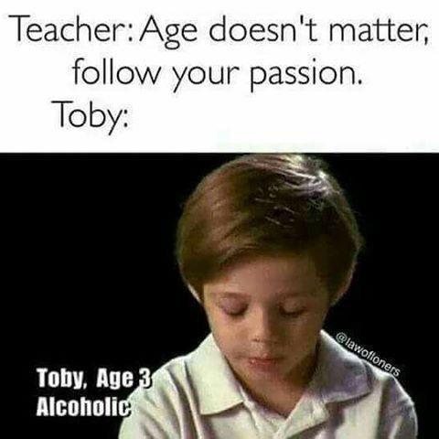 Toby, Age 3. Alchoholic - meme