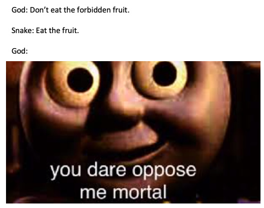 U dare oppose me mortal - meme