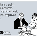 I'm that employee