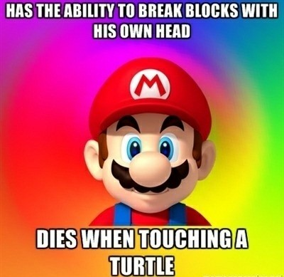 Mario Could Be Retarded Sometimes Can He - meme