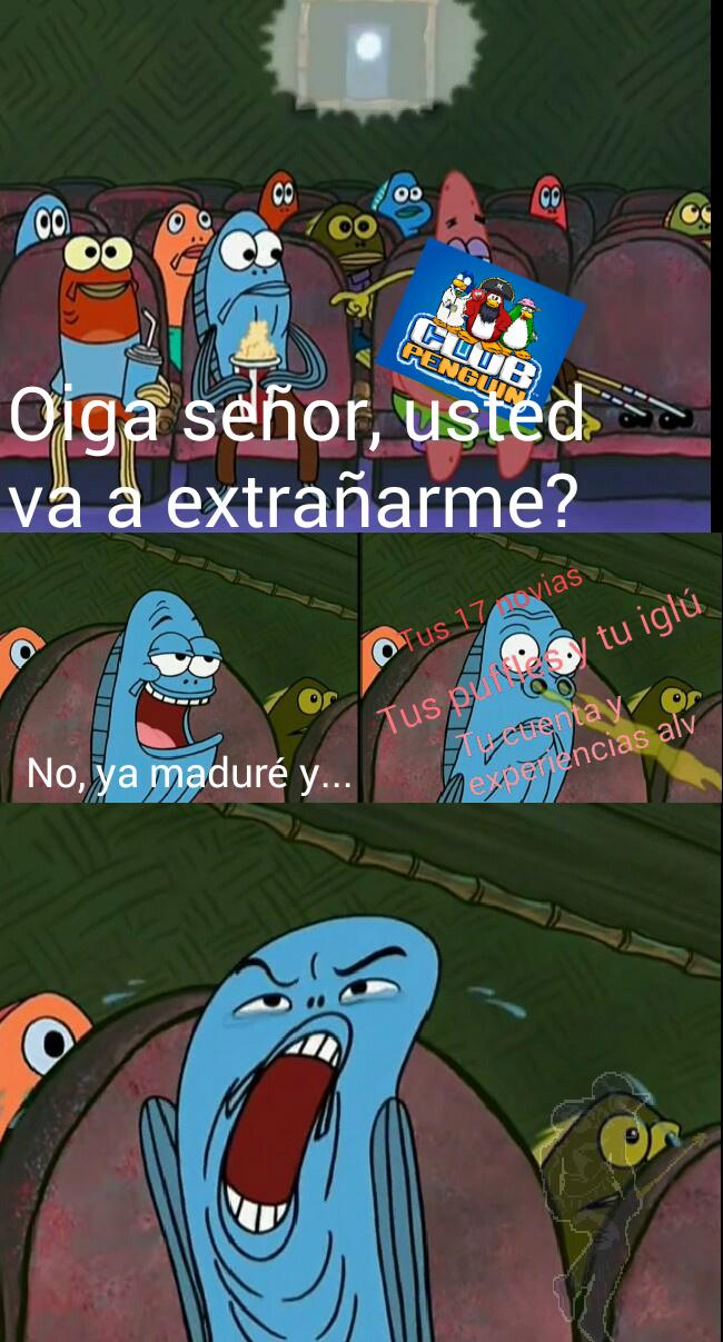 Escena del meme: Deuueaugh (pd:no tenian que cerrarlo)
