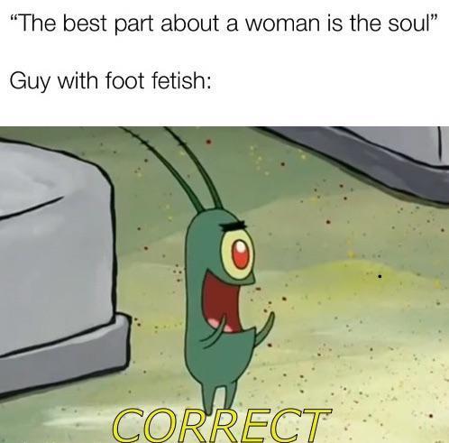 Them feet though - meme