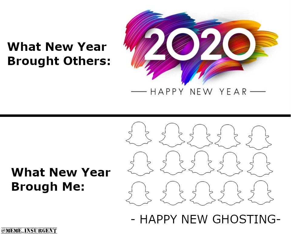 Happy New Ghosting - meme
