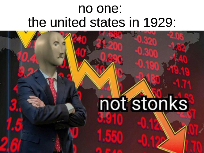 not stonks dudes, not stonks - meme