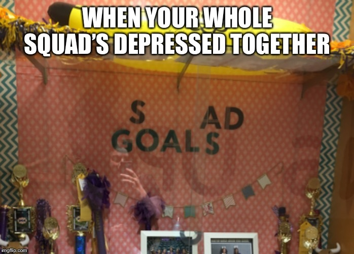 Sad Goals - meme