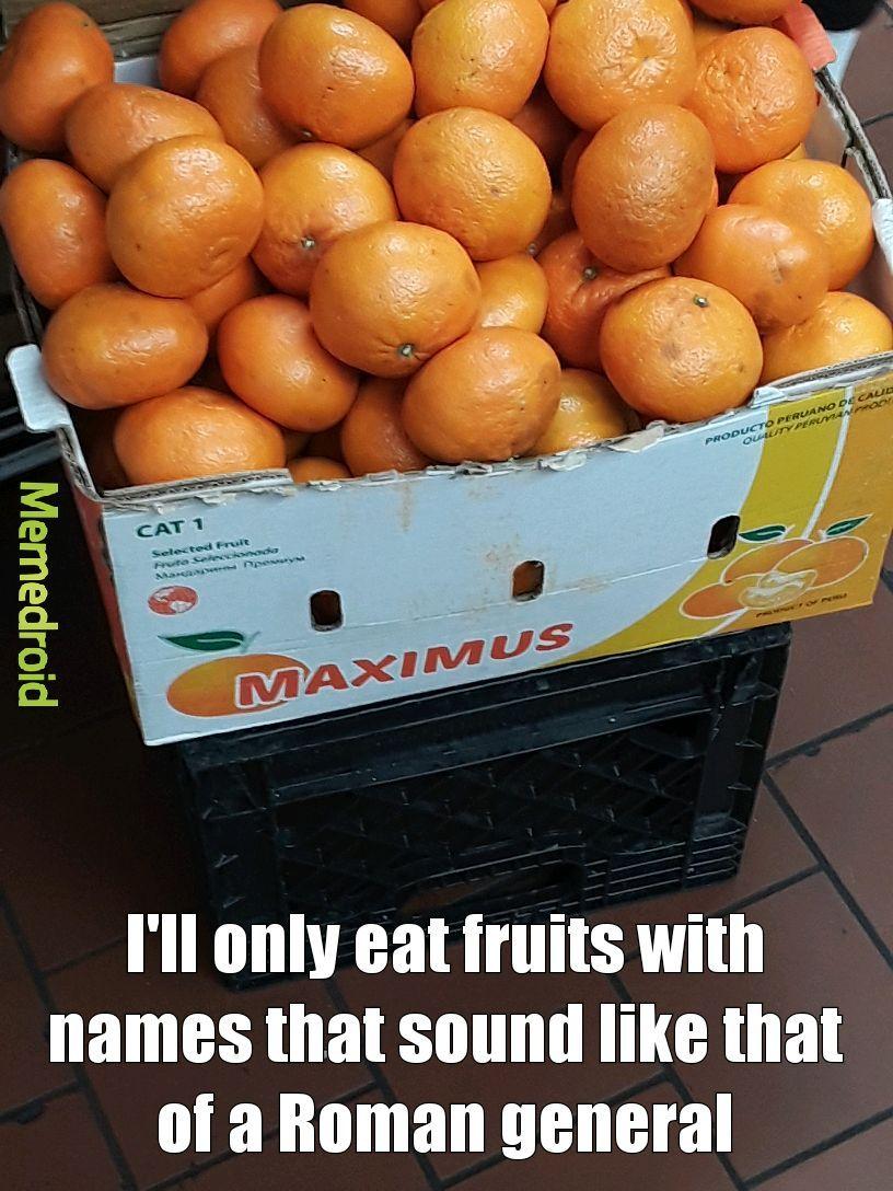 JK I'll never eat a fruit - meme