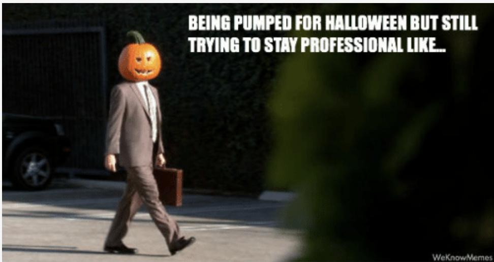 Professional Halloween people be like - meme
