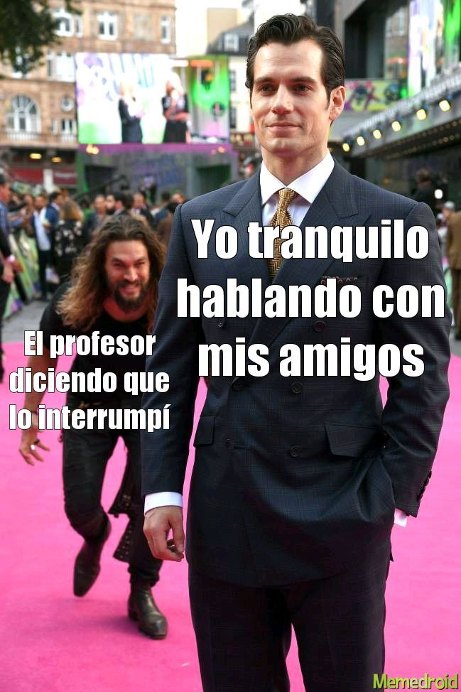 Me pasa aunque el profesor hable después de mi - meme