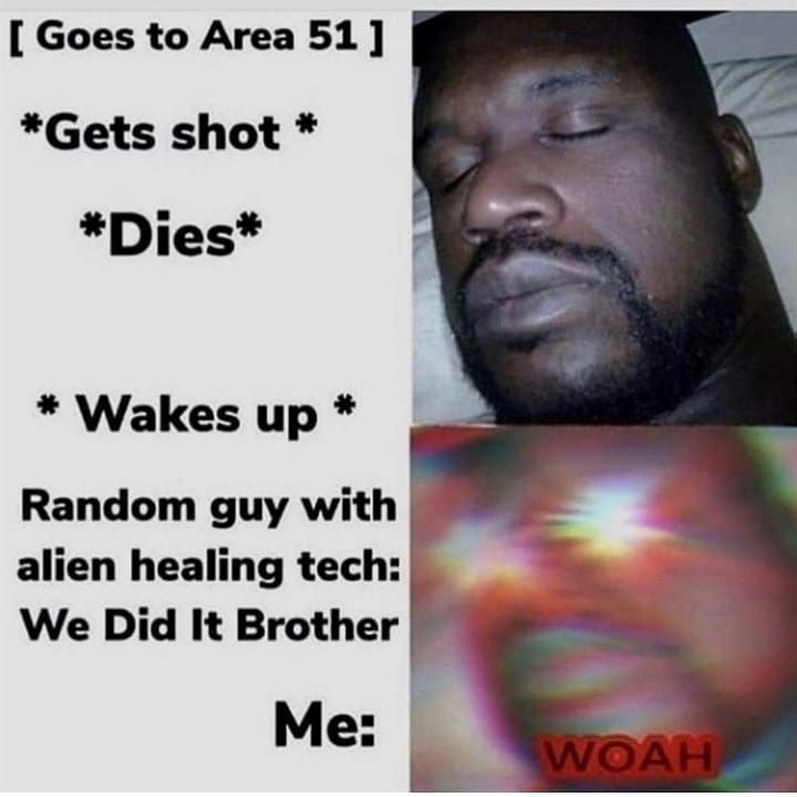 area 51 maybe - meme