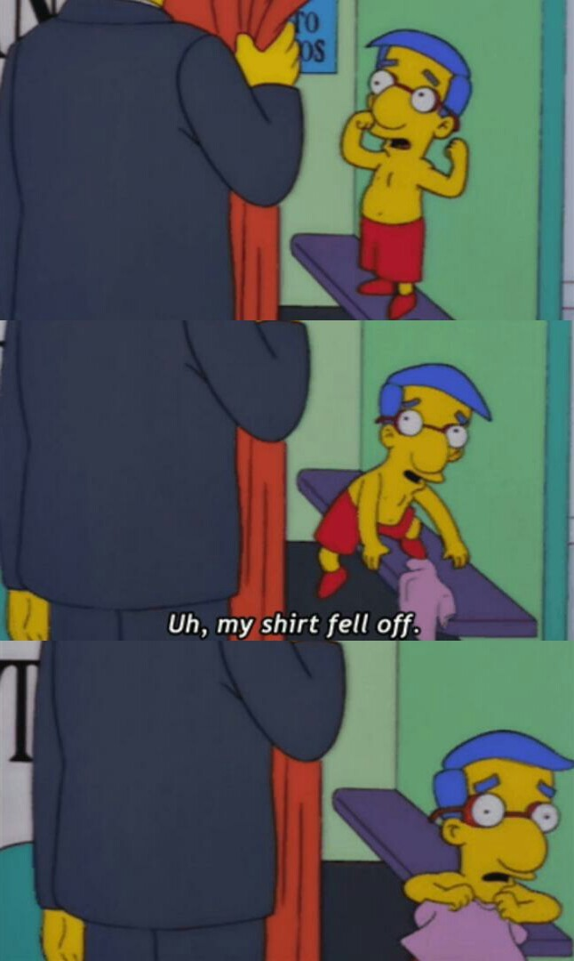 Everything's coming up Milhouse! - meme