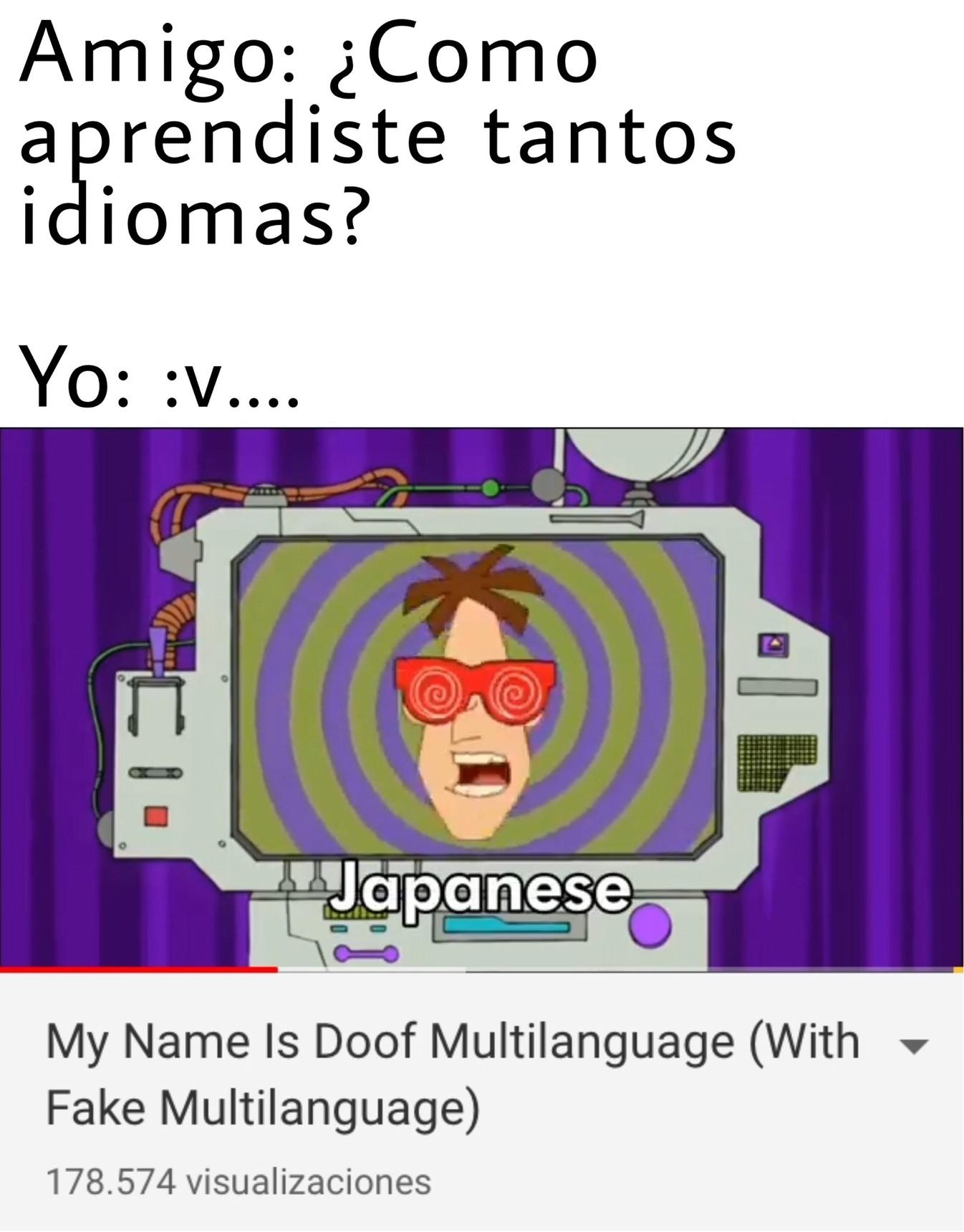 Mi nombre es Doof, haz lo que digo yo UH UH - meme