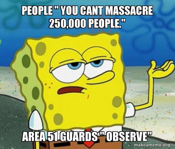 Area 51 guards - meme