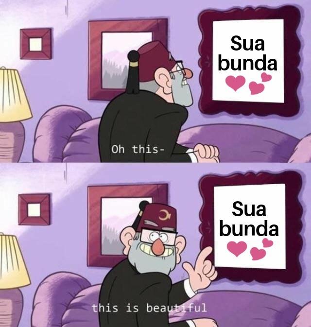 Isso é lindo - meme