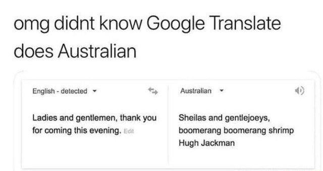 Google Translate does Australian now - meme