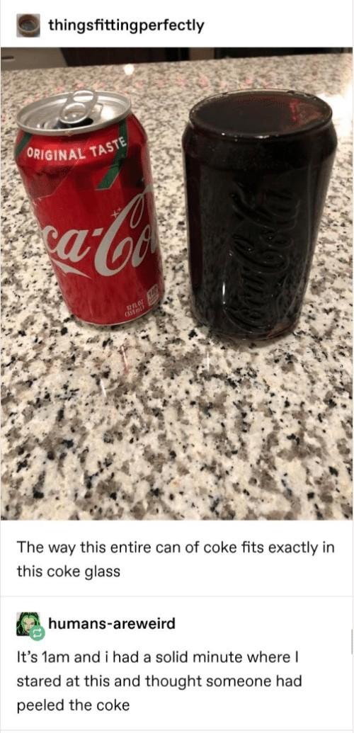 freshly peeled coke - meme