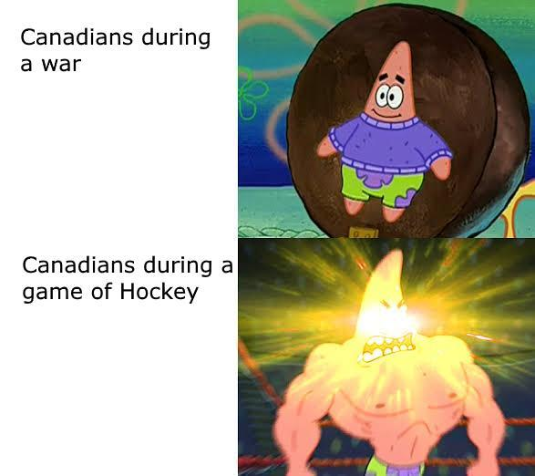 Canadians during a war vs Canadians during a game of hockey - meme