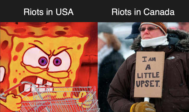 Riots in USA vs riots in Canada - meme