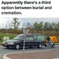 Apparently there's a third option between burial and cremation