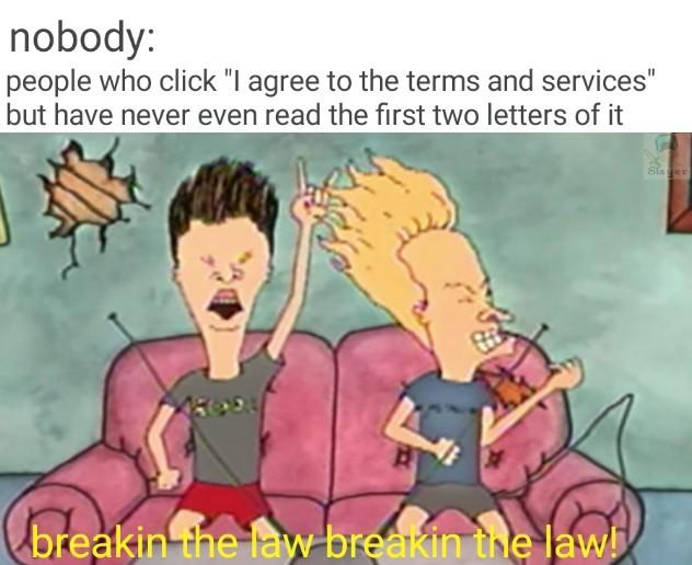 Breakin the law! breakin the law! breakin the law - meme