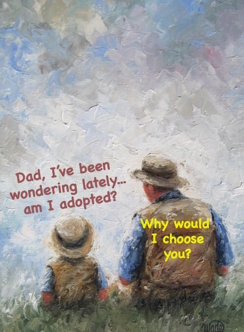 Daddy am I adopted? - meme