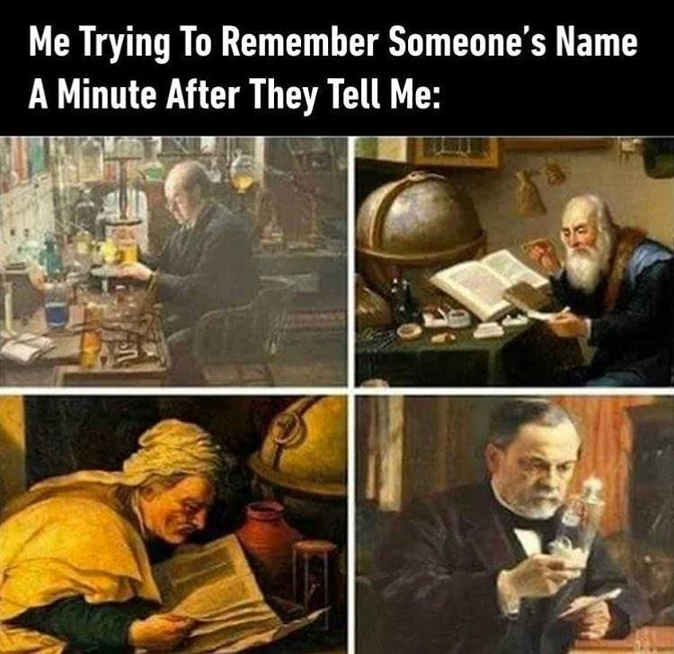 Me every time I meet someone - meme