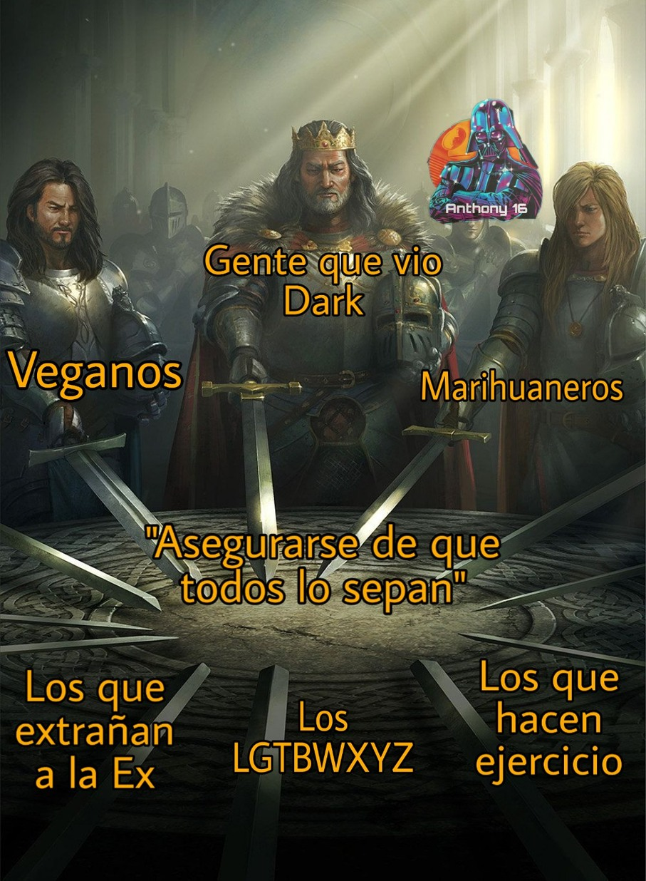 El rey Arturo y su mesa redonda - meme
