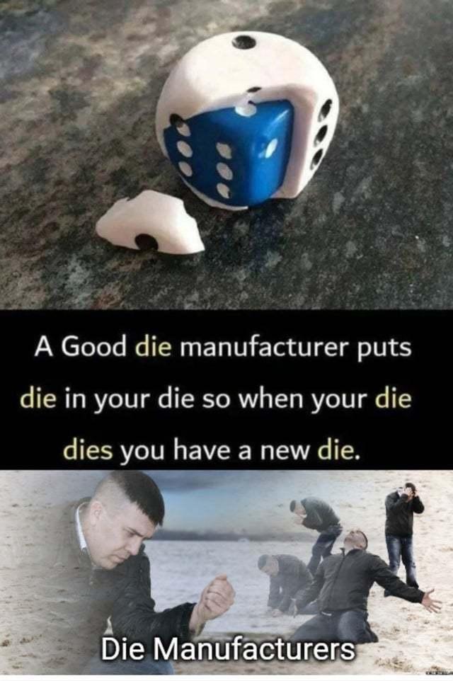 the die die never truly dies - meme