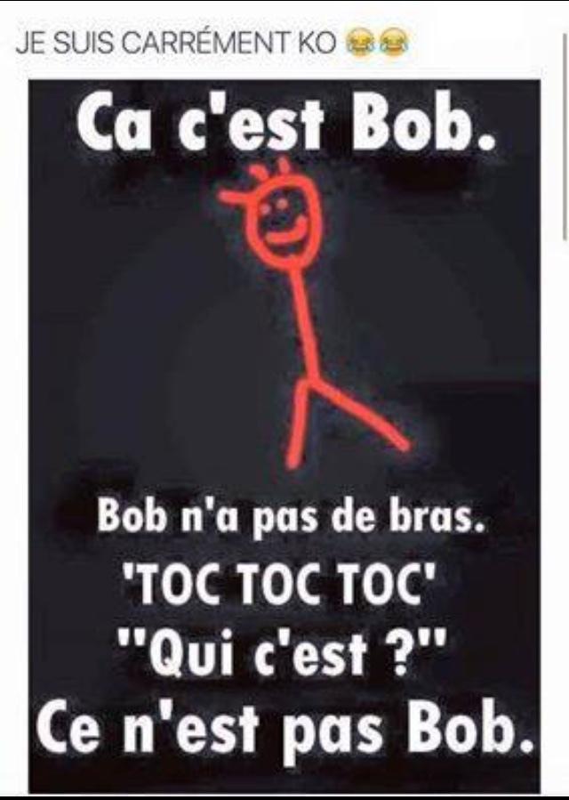 Pauvre BOB ........ il ne sait pas fait respecter........ - meme