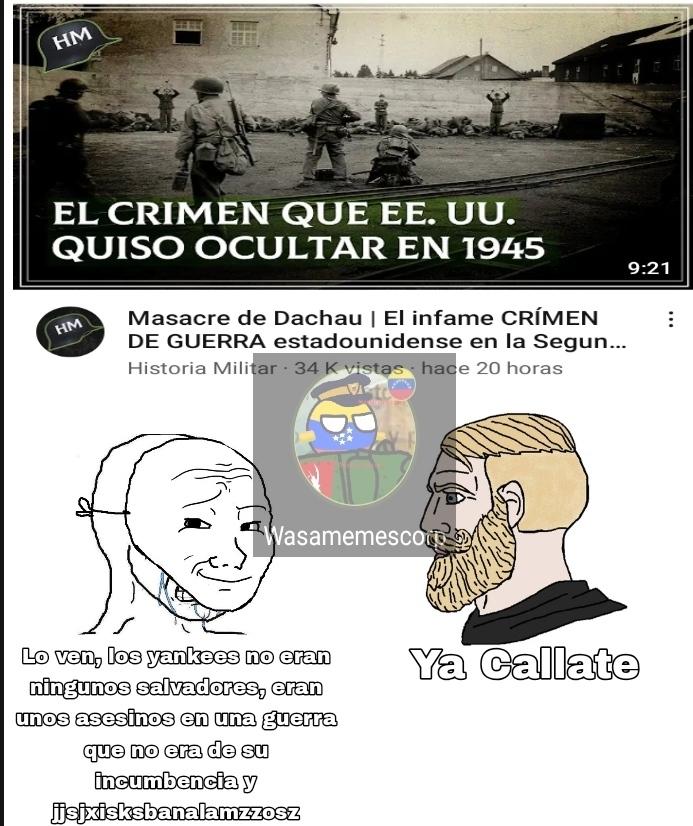 Sinceramente ningún país de la ww2 está libre de alguna mala acción, por eso es estúpido - meme