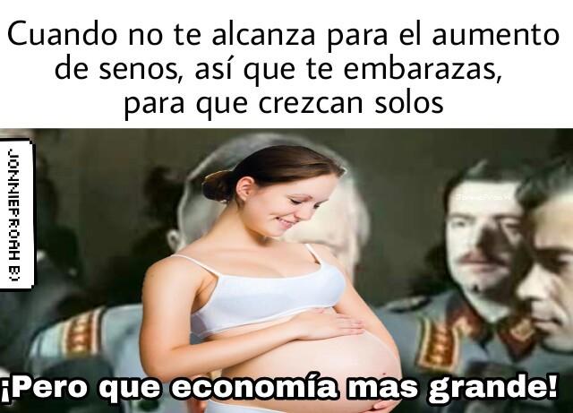 ¡Pero que economía más grande! - meme