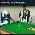 Don't skip tutorials