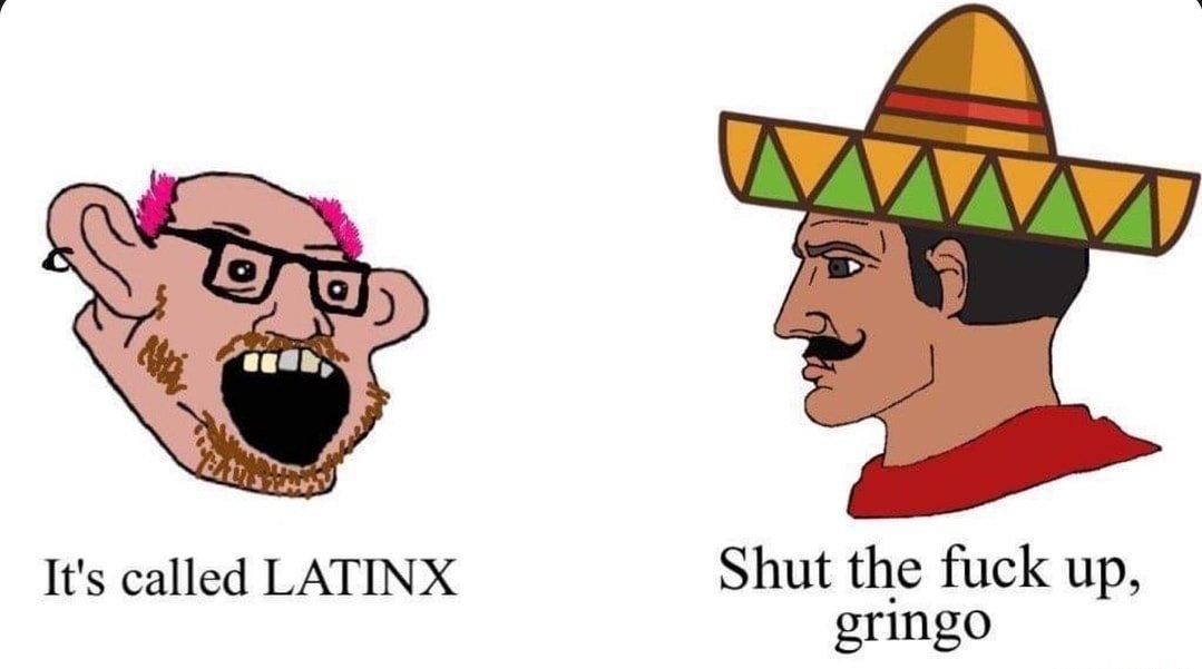 Latinx - meme