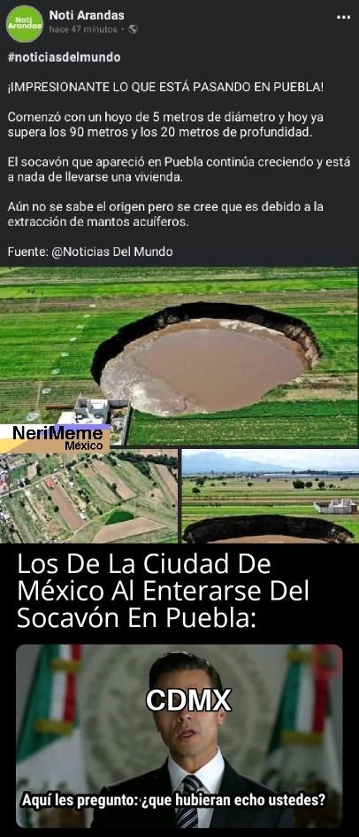 En Realidad CdMx Hay Más Socavones Que En Puebla - meme