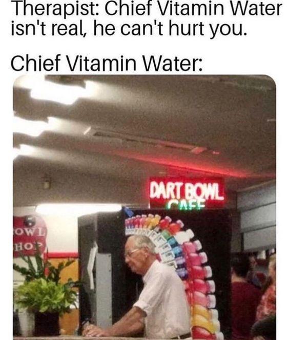chief vitamin water has risen - meme