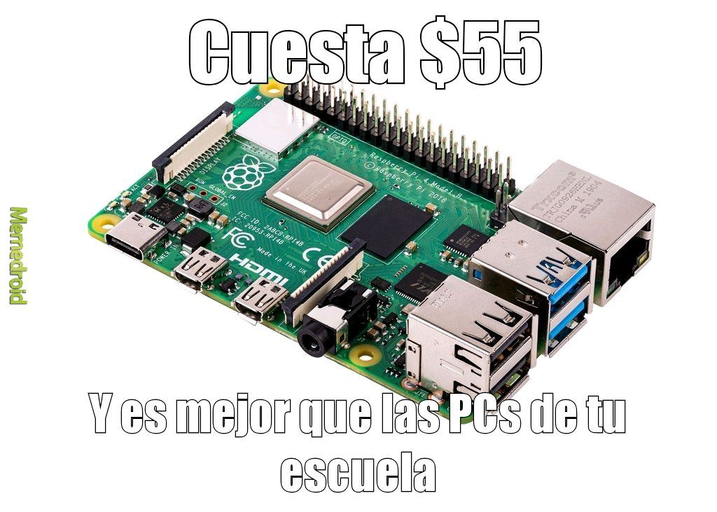 Raspberry Pi 4 For The Win! - meme