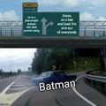 Do like Batman