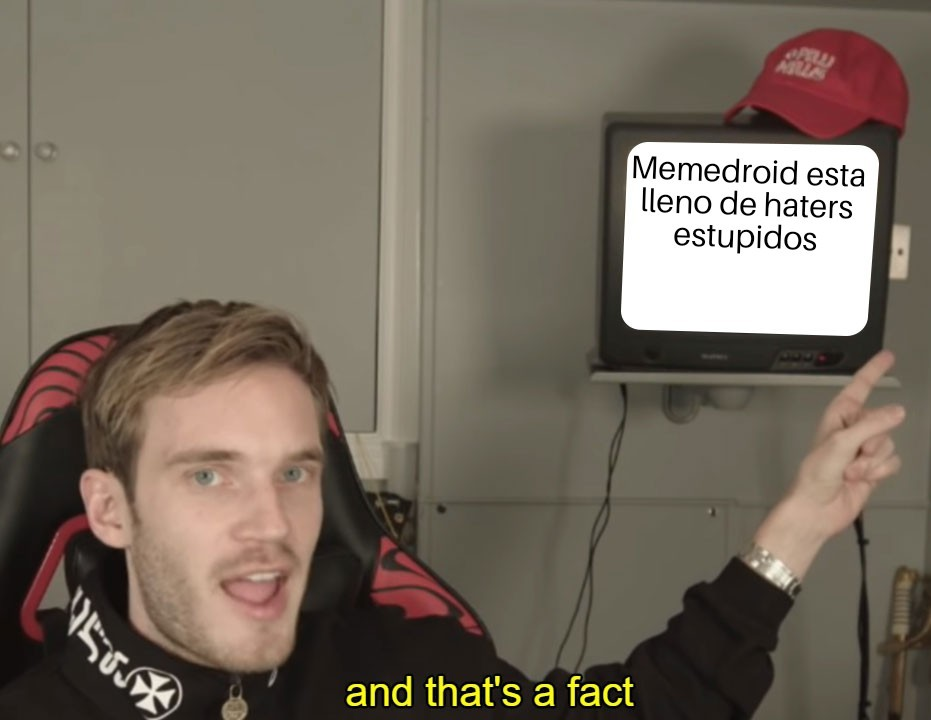 And thats a fact - meme