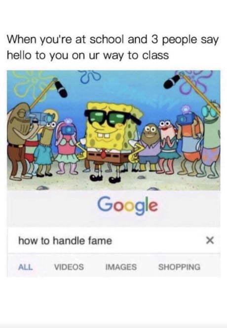 I famous! - meme