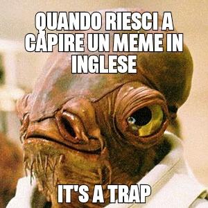 It's a traph5b8gitduprx6ltd5rdi5rdi5ex85e X 85 - meme
