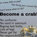 Just be a crab bruh
