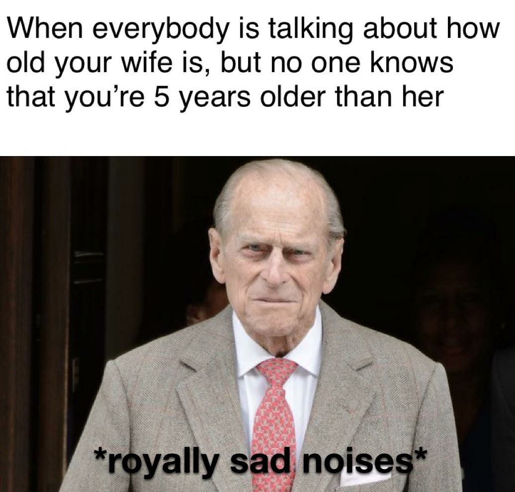 Young but not immortal like his wife - meme