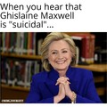 """She is """"suicidal"""" of course..."""