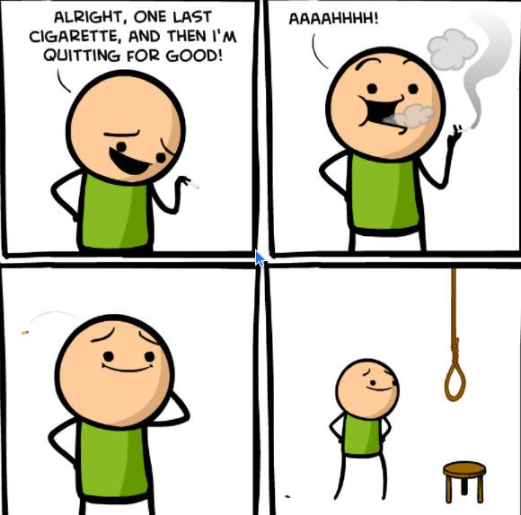 Quitting for life - meme