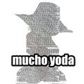 Mucho Yoda xD