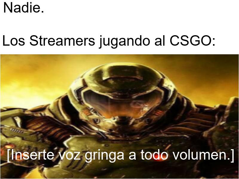 Los Streamers del CSGO By: OneDdYT - meme