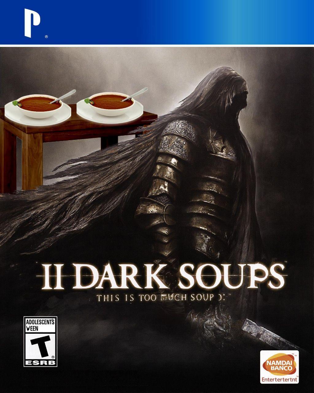My favourite Dark Soups game - meme